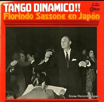 SASSONE, FLORINDO Y SU ORQUESTA TIPICA tango dinamico!! florindo sassone en japon