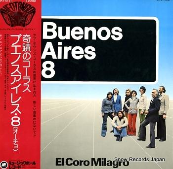 BUENOS AIRES 8 el coro milagro