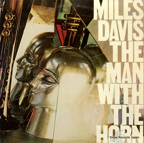 DAVIS, MILES man with the horn, the