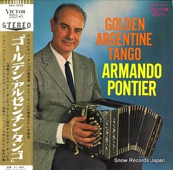 PONTIER, ARMANDO golden argentine tango