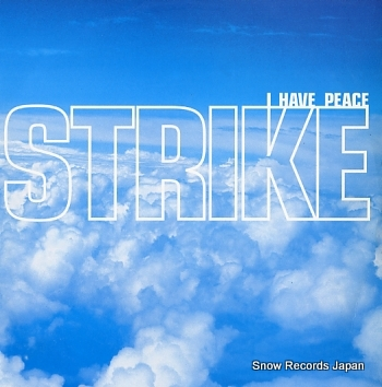 STRIKE i have peace
