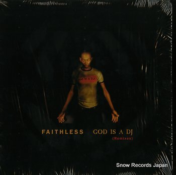 FAITHLESS god is a dj