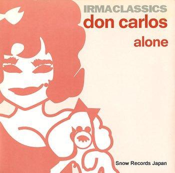 CARLOS, DON alone