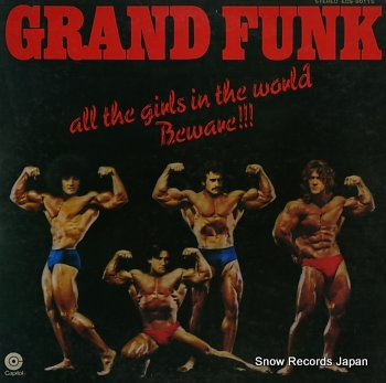 GRAND FUNK RAILROAD all the girls in the world beware