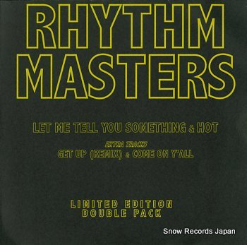 RHYTHM MASTERS let me tell you something & hot