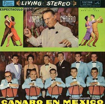 CANARO, JUAN canaro en mexico