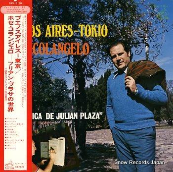 COLANGELO, JOSE buenos aires - tokio / la musica de julian plaza