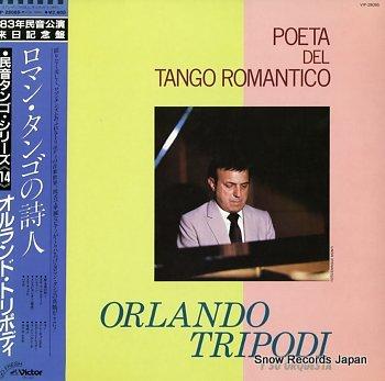 TRIPODI, ORLANDO poeta del tango romantico