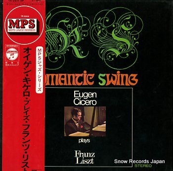 Eugen Cicero - Romantic Swing - Eugen Cicero Plays Franz Liszt