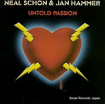 SCHON, NEAL & JAN HAMMER untold passion