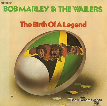 MARLEY, BOB & THE WAILERS birth of a legend