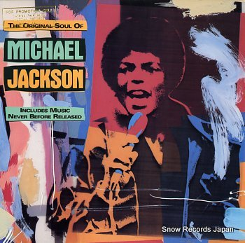 JACKSON, MICHAEL original soul of, the