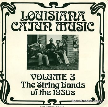 V/A louisiana cajun music vol.3 the string bands of the 1930s