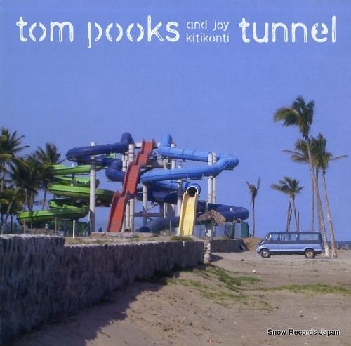 POOKS, TOM tunnel