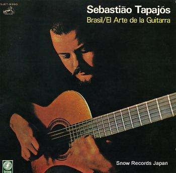 TAPAJOS, SEBASTIAO brasil / el arte de la guitarra