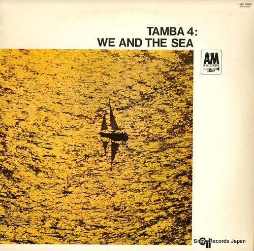 TAMBA4 we and the sea