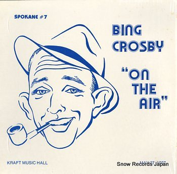 CROSBY, BING on the air