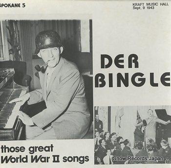 BINGLE, DER those great world war ii songs