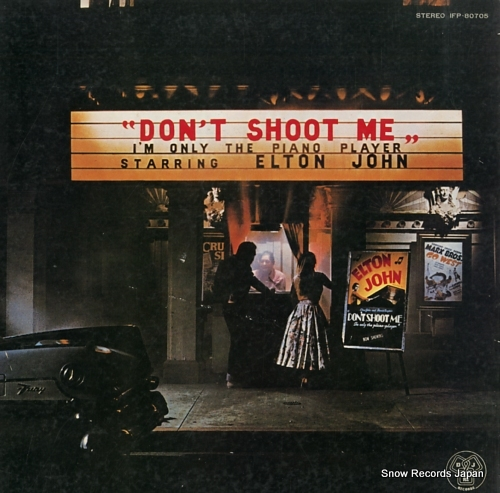JOHN, ELTON don't shoot me