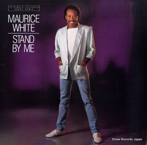 WHITE, MAURICE stand by me