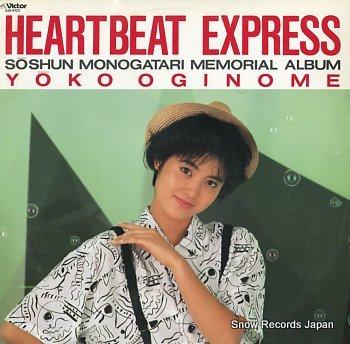 OGINOME, YOKO heartbeat express