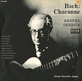 SEGOVIA, ANDRES bach; chaconne