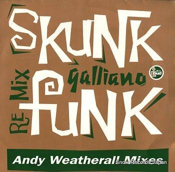 GALLIANO skunk funk