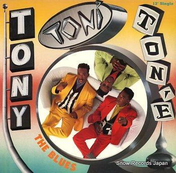 TONY TONI TONE blues, the