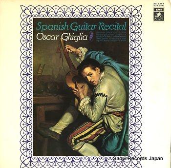 GHIGLIA, OSCAR spanish guitar recital
