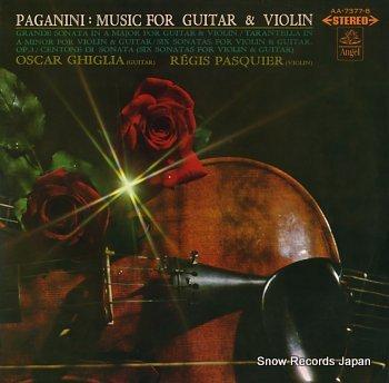 GHIGLIA, OSCAR paganini; music for guitar & violin