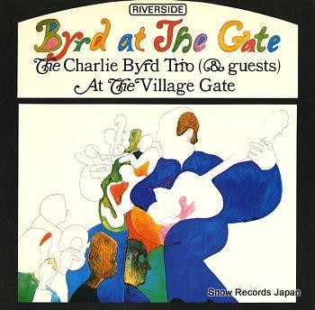 BYRD, CHARLIE byrd at the gate