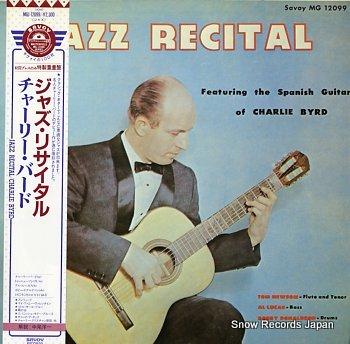 BYRD, CHARLIE jazz recital
