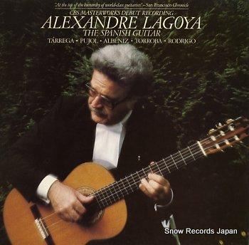 LAGOYA, ALEXANDRE spanish guitar, the