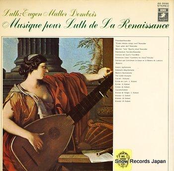 MULLER-DOMBOIS, EUGEN musique pour luth de la renaissance