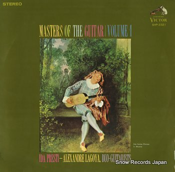 PRESTI, IDA / ALEXANDRE LAGOYA masters of the guitar, vol1