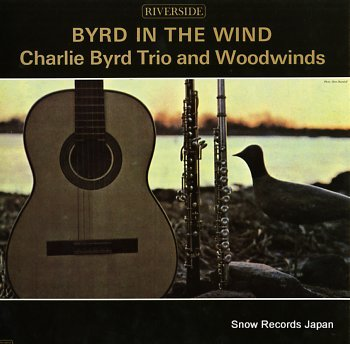BYRD, CHARLIE byrd in the wind