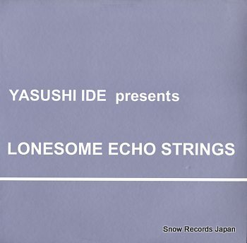 IDE, YASUSHI lonesome echo strings