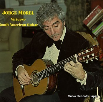 MOREL, JORGE virtuoso south american guitar