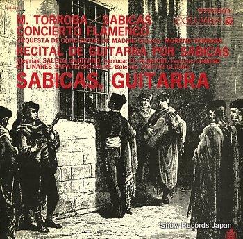 SABICAS torroba; concierto flamenco