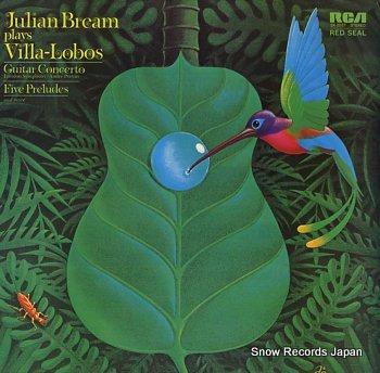 BREAM, JULIAN plays villa-lobos