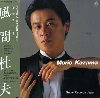 KAZAMA, MORIO kiss me