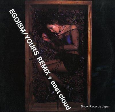 EAST CLOUD egoism