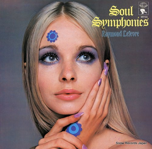 LEFEVRE, RAYMOND soul symphonies