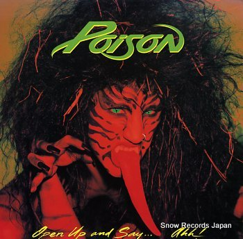 POISON open up and say ahh!