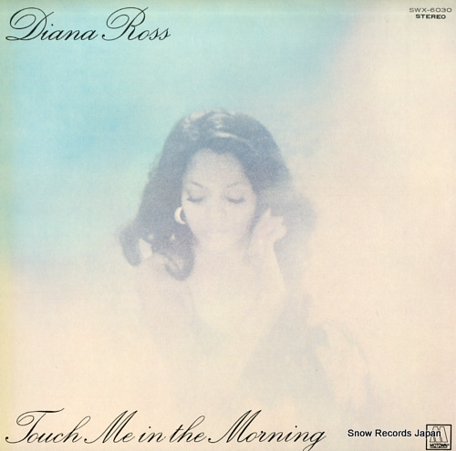 ROSS, DIANA touch me in the morning