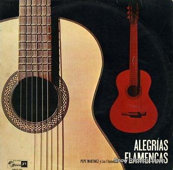 MARTINEZ, PEPE alegrias flamencas