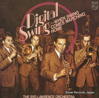 SYD LAWRENCE ORCHESTRA, THE digital swing - when swing comes marching home
