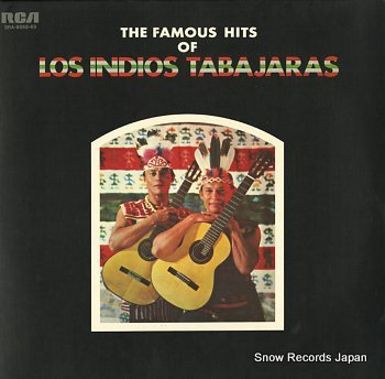 LOS INDIOS TABAJARAS famous hits of, the