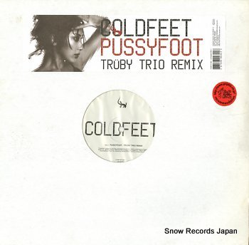 COLDFEET pussyfoot
