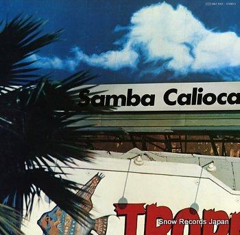 SAMBA CALIOCA sunny place carnival